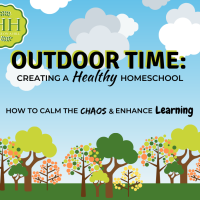 Outdoor Time: Creating a Healthy Homeschool
