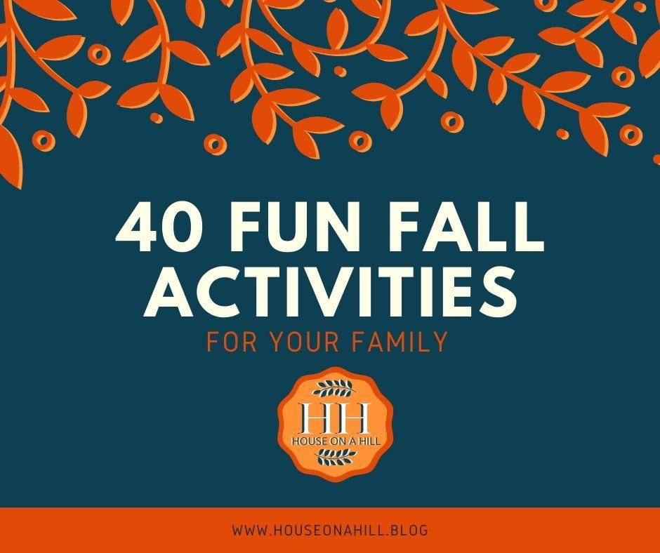 40 Fun Fall Activities