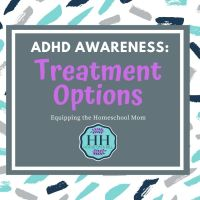 ADHD Awareness: Treatment Options